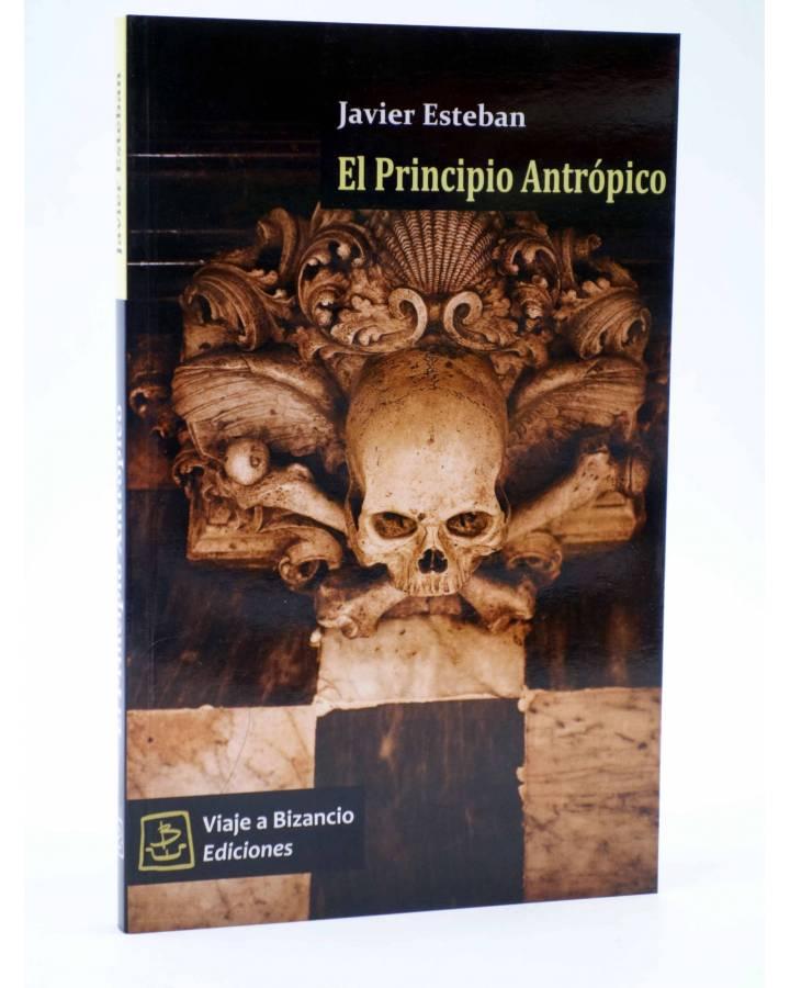Cubierta de EL PRINCIPIO ANTRÓPICO (Javier Esteban) Viaje a Bizancio 2010