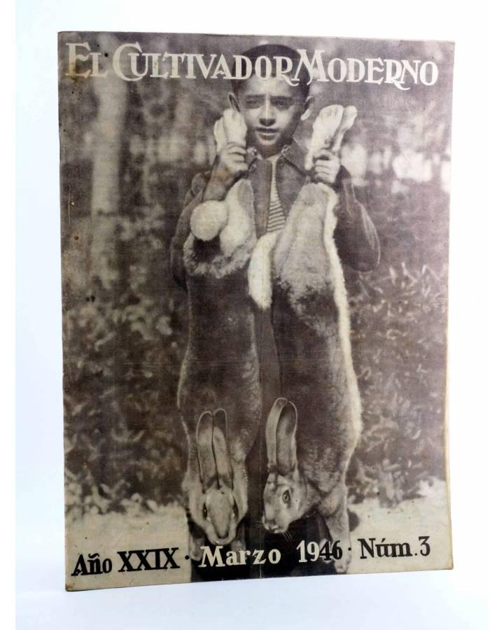 Cubierta de REVISTA EL CULTIVADOR MODERNO AÑO XXIX Nº 3. MARZO 1946 (Vvaa) El Cultivador Moderno 1946
