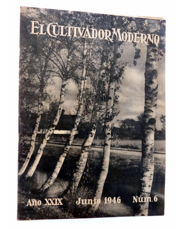 Cubierta de REVISTA EL CULTIVADOR MODERNO AÑO XXIX Nº 6. JUNIO 1946 (Vvaa) El Cultivador Moderno 1946