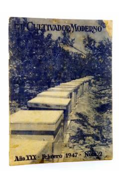 Cubierta de REVISTA EL CULTIVADOR MODERNO AÑO XXX Nº 2. FEBRERO 1947 (Vvaa) El Cultivador Moderno 1947