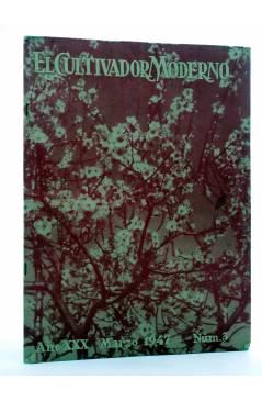 Cubierta de REVISTA EL CULTIVADOR MODERNO AÑO XXX Nº 3. MARZO 1947 (Vvaa) El Cultivador Moderno 1947