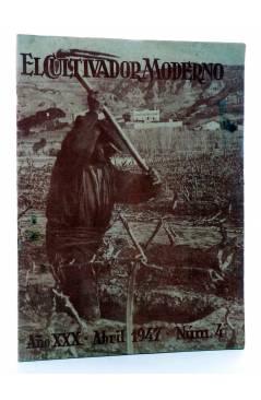 Cubierta de REVISTA EL CULTIVADOR MODERNO AÑO XXX Nº 4. ABRIL 1947 (Vvaa) El Cultivador Moderno 1947