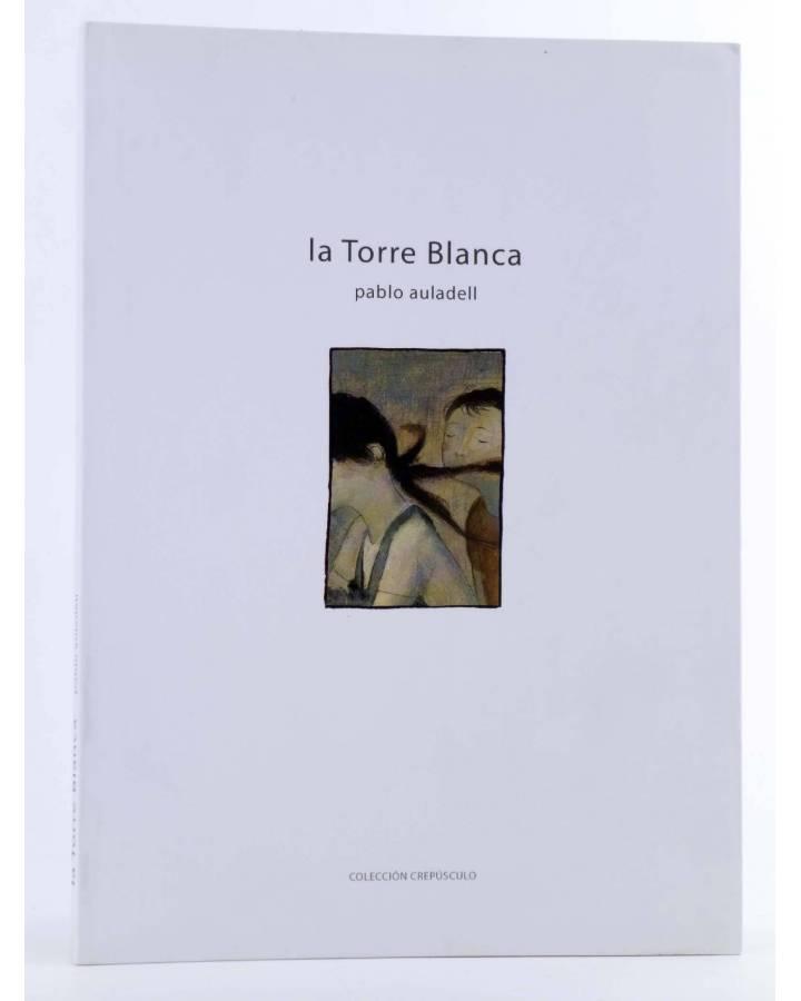Cubierta de CREPÚSCULO 8. LA TORRE BLANCA. LIBRO DE LOS VERANOS (Pablo Auladell) De Ponent 2010