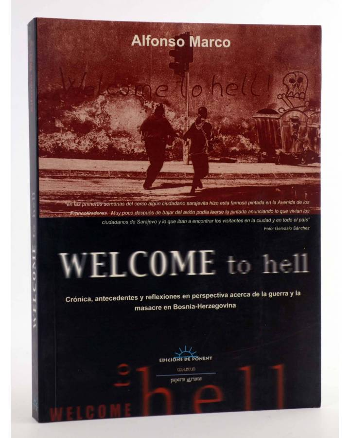 Cubierta de PAPERS GRISOS 5. WELCOME TO HELL (Alfonso Marco) De Ponent 2001