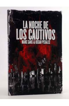 Cubierta de SOLYSOMBRA 58. LA NOCHE DE LOS CAUTIVOS (Marc Sans / Oscar Perales) De Ponent 2010