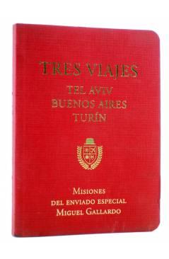 Cubierta de PAPERS GRISOS 13. TRES VIAJES (Miguel Gallardo) De Ponent 2006