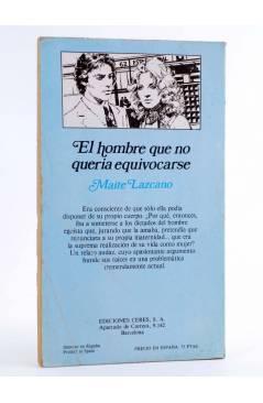 Contracubierta de ARCADIA 15. EL HOMBRE QUE NO QUERÍA EQUIVOCARSE (Maite Lazcano) Ceres 1981