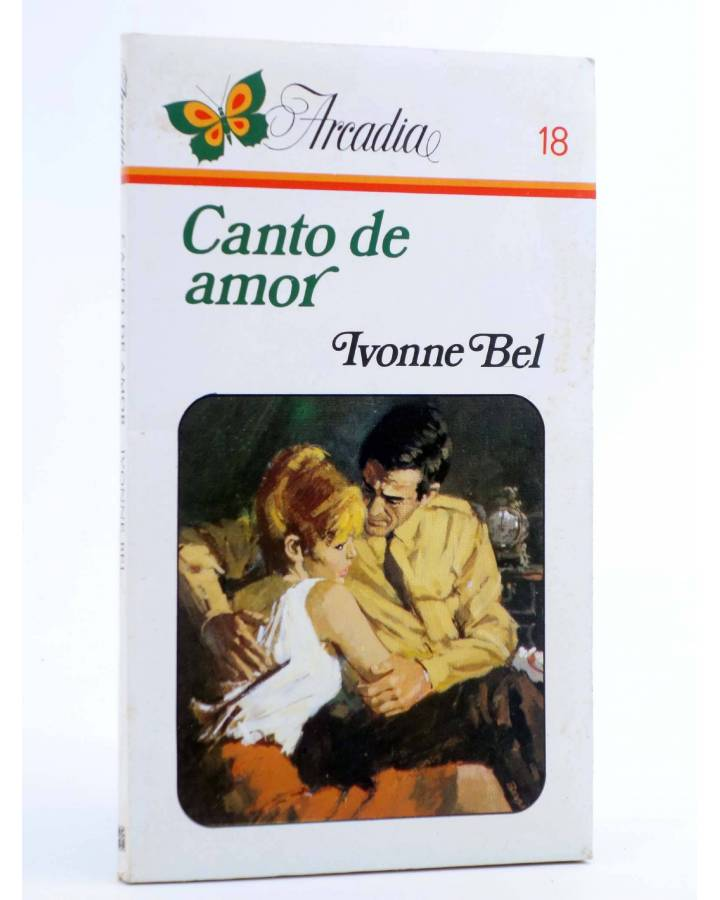 Cubierta de ARCADIA 18. CANTO DE AMOR (Ivonne Bel) Ceres 1981
