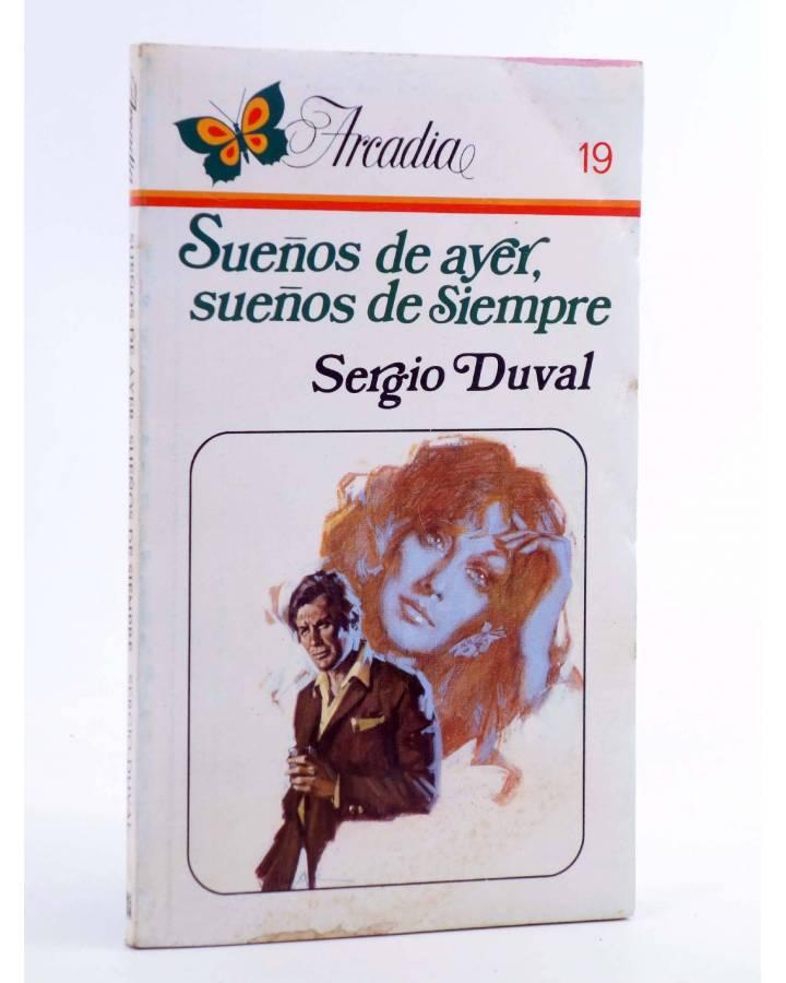Cubierta de ARCADIA 19. SUEÑOS DE AYER SUEÑOS DE SIEMPRE (Sergio Duval) Ceres 1981