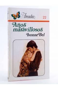 Cubierta de ARCADIA 22. AÑOS MARAVILLOSOS (Ivonne Bel) Ceres 1981