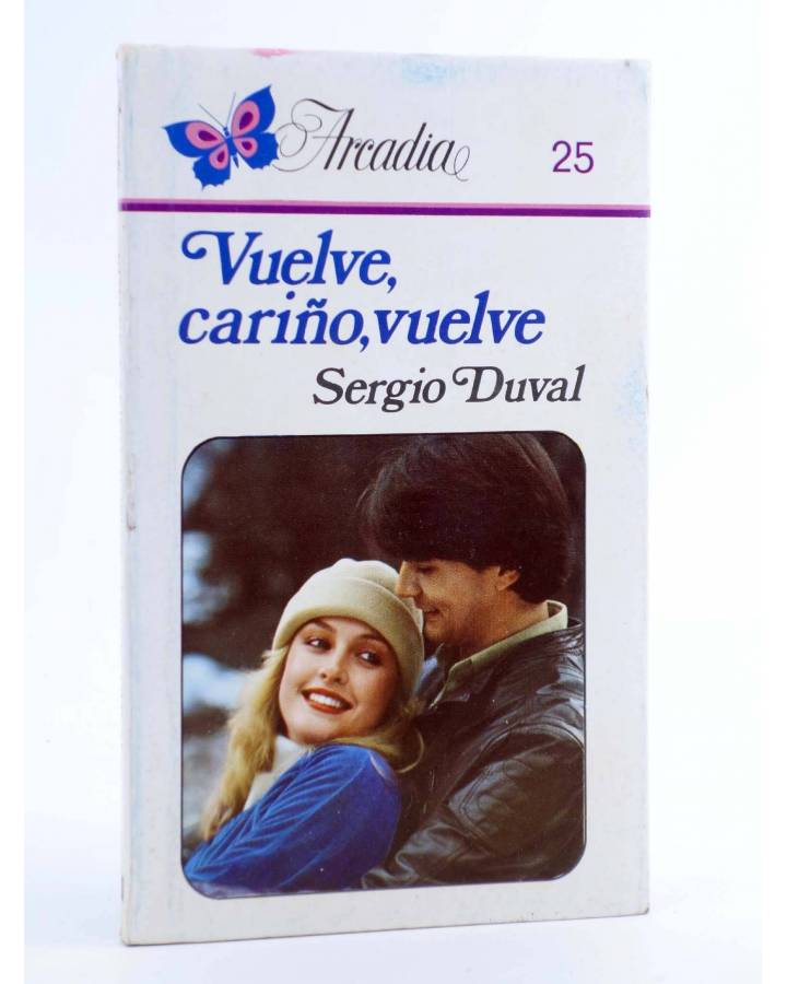Cubierta de ARCADIA 25. VUELVE CARIÑO VUELVE (Sergio Duval) Ceres 1981