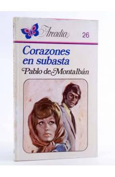 Cubierta de ARCADIA 26. CORAZONES EN SUBASTA (Pablo De Montalbán) Ceres 1981