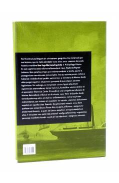 Contracubierta de UNA SAGA MARINERA ESPAÑOLA 26. EL VAPOR REINA DE CASTILLA (Luis Delgado) Noray 2015