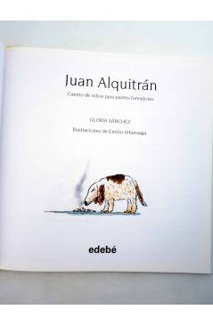 Muestra 1 de JUAN ALQUITRÁN. CUENTO DE NIÑOS PARA PADRES FUMADORES (G. Sánchez / E. Urberuaga) Edebé 2012