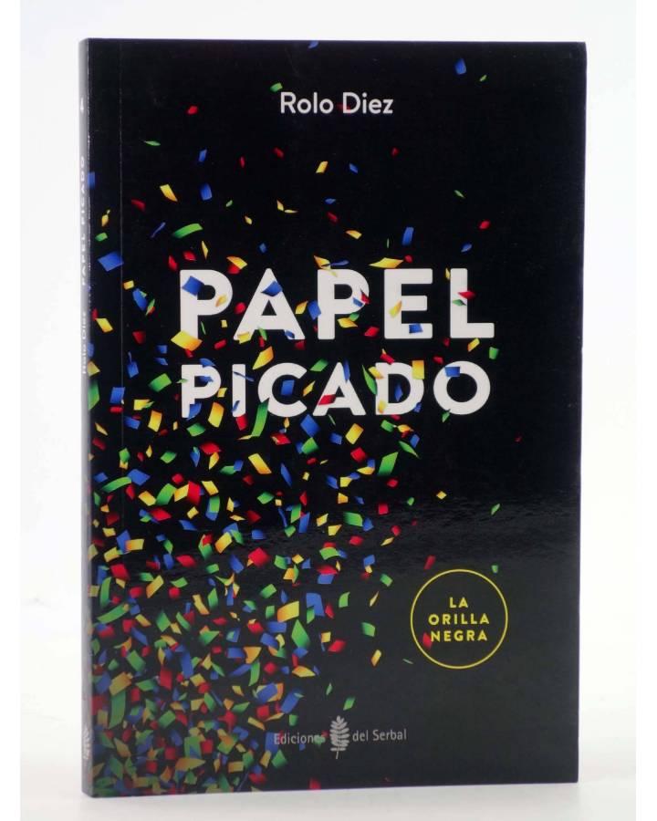 Cubierta de LA ORILLA NEGRA 4. PAPEL PICADO (Rolo Diez) Del Serbal 2016