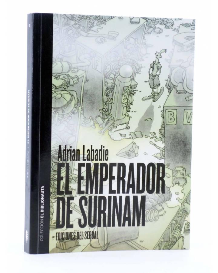 Cubierta de EL BIBLIONAUTA 1. EL EMPERADOR DE SURINAM (Adrián Labadie) Del Serbal 2011