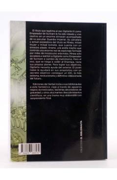 Contracubierta de EL BIBLIONAUTA 1. EL EMPERADOR DE SURINAM (Adrián Labadie) Del Serbal 2011