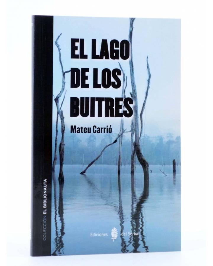 Cubierta de EL BIBLIONAUTA 3. EL LAGO DE LOS BUITRES (Mateu Carrió) Del Serbal 2013