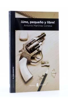 Cubierta de EL BIBLIONAUTA 5. ¡UNO PEQUEÑO Y LIBRE! (Antonio Martínez Conesa) Del Serbal 2013