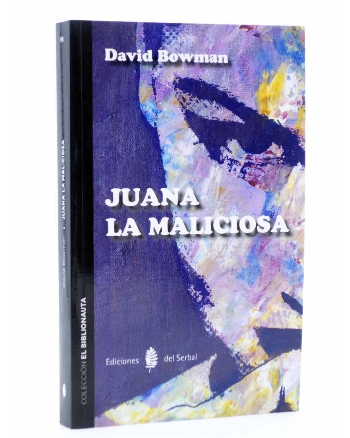 Cubierta de EL BIBLIONAUTA 8. JUANA LA MALICIOSA (David Bowman) Del Serbal 2014