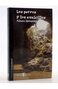 Cubierta de EL BIBLIONAUTA 12. LOS PERROS Y LOS CUCHILLOS (Alicia Estopiña) Del Serbal 2015