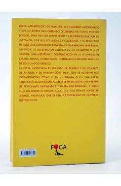 Contracubierta de FOCA INVESTIGACIÓN 124. LA FARSA VALENCIANA. LOS PERSONAJES DEL DRAMA (Justo Serna) Akal 2013