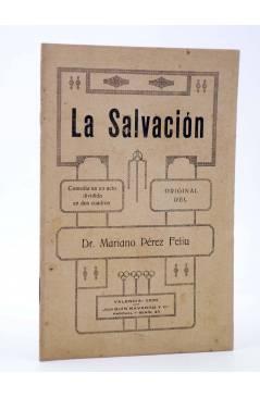 Cubierta de LA SALVACIÓN. COMEDIA EN UN ACTO (Dr. Mariano Feliu) Joaquín Navarro y Cª 1920