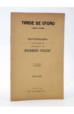 Cubierta de TARDE DE OTOÑO. ENTREMESES EN VERSO (Ricardo Folch) Imp. Caballeros 1912