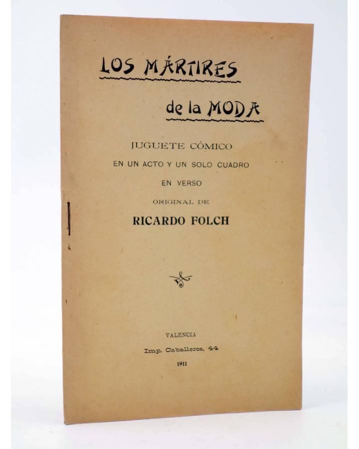 Cubierta de LOS MÁRTIRES DE LA MODA. JUGUETE CÓMICO (Ricardo Folch) Imp. Caballeros 1911