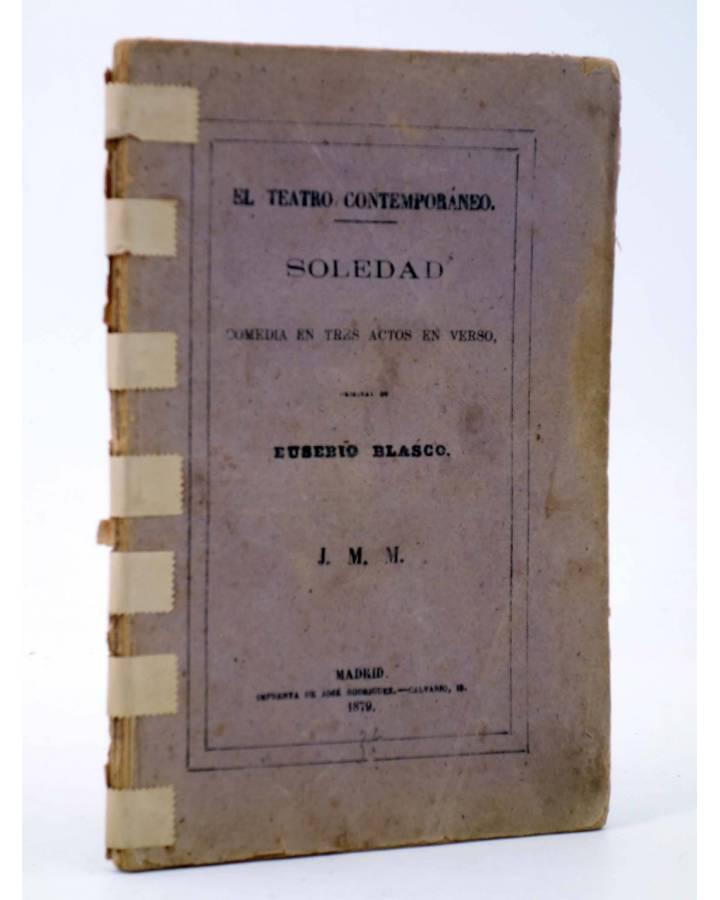 Cubierta de EL TEATRO CONTEMPORÁNEO. SOLEDAD (Eusebio Blasco) José Rodríguez 1879