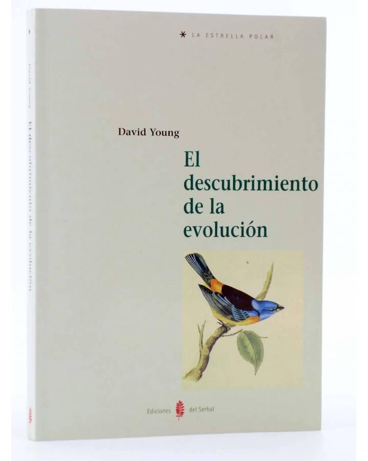 Cubierta de LA ESTRELLA POLAR 15. EL DESCUBRIMIENTO DE LA EVOLUCIÓN (David Young) Del Serbal 1998