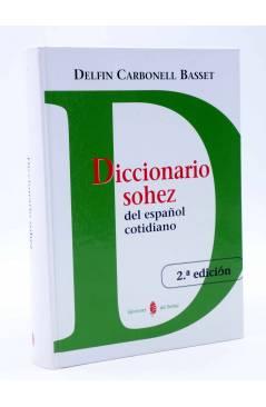Cubierta de DICCIONARIO SOHEZ DEL ESPAÑOL COTIDIANO (Delfín Carbonell Basset) Del Serbal 2008