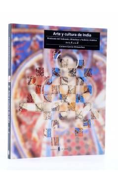 Cubierta de CULTURA ARTÍSTICA 14. ARTE Y CULTURA DE LA INDIA. PENÍNSULA DEL INDOSTÁN HIMALAYA Y SUDESTE ASIÁTICO DE LA A
