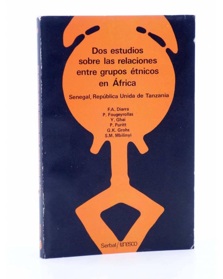 Cubierta de TEMAS AFRICANOS 8. DOS ESTUDIOS SOBRE LAS RELACIONES ENTRE GRUPOS EN ÁFRICA (Vvaa) Serbal / Unesco 1982