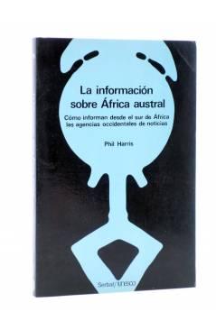 Cubierta de TEMAS AFRICANOS 19. LA INFORMACIÓN SOBRE ÁFRICA AUSTRAL. CÓMO INFORMAN DESDE EL SUR DE ÁFRICA A LAS AGENCIAS