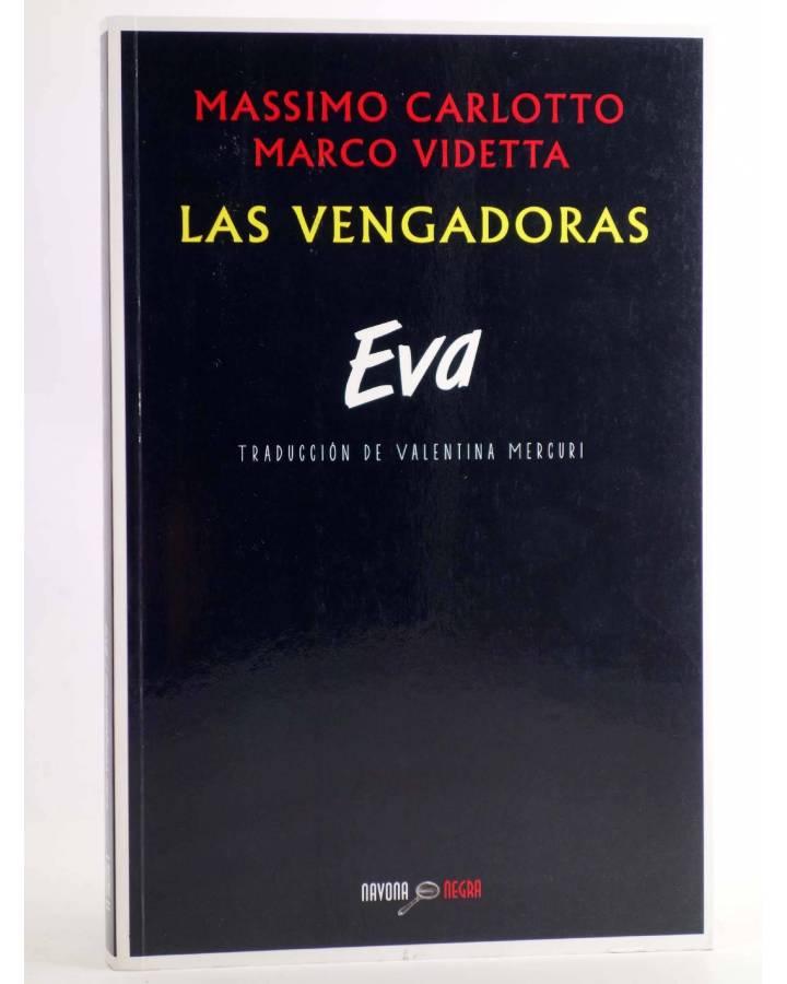 Cubierta de NAVONA NEGRA 25. EVA (Massimo Carlotto / Marco Videtta) Navona 2015