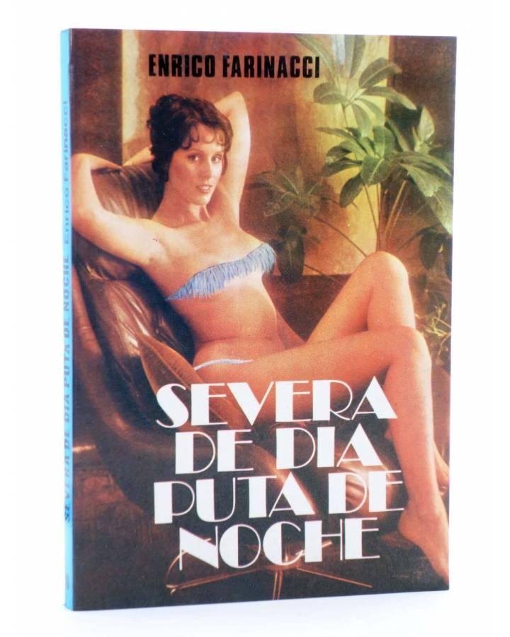 Cubierta de SEXY NOVELA 10. SEVERA DE DÍA PUTA DE NOCHE (Enrico Farinacci) Producciones Editoriales 1978