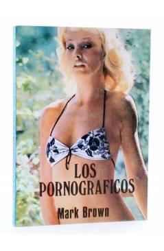 Cubierta de SEXY NOVELA 17. LOS PORNOGRÁFICOS (Mark Brown) Producciones Editoriales 1978