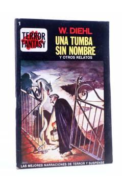 Cubierta de TERROR FANTASY 1. UNA TUMBA SIN NOMBRE Y OTROS RELATOS (W. Diehl) Ediprint 1982