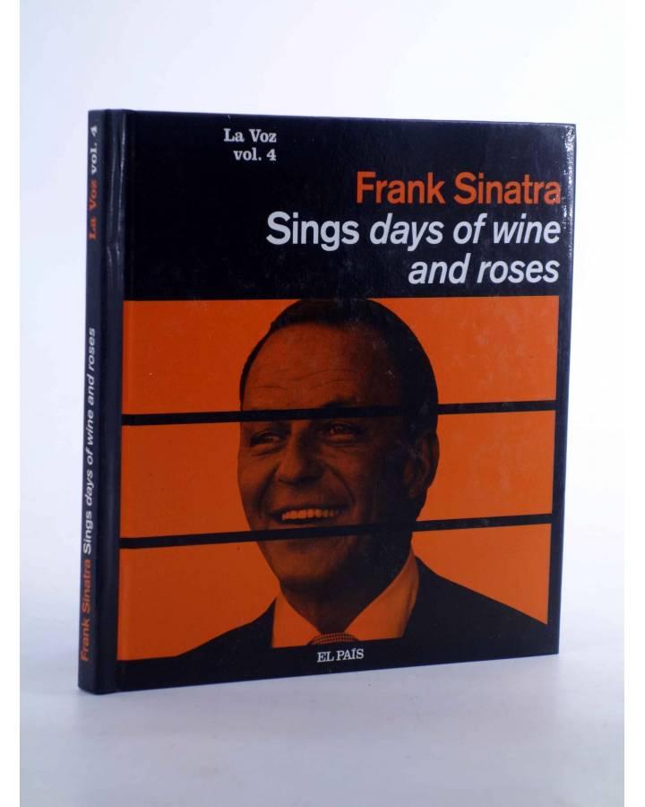 Cubierta de CD LIBRO FRANK SINATRA. LA VOZ 4. SINGS DAYS OF WINE AND ROSES (Frank Sinatra) El País 2008