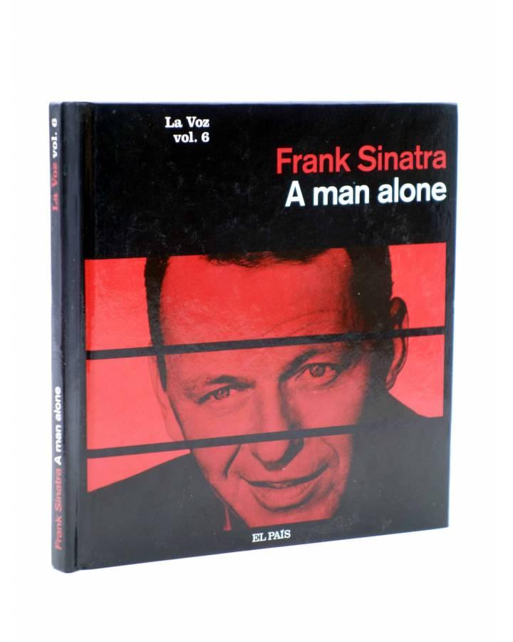 Cubierta de CD LIBRO FRANK SINATRA. LA VOZ 6. A MAN ALONE (Frank Sinatra) El País 2008