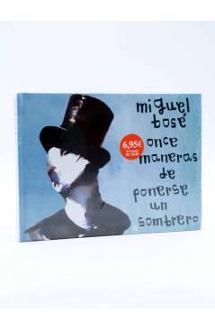 Cubierta de CD LIBRO MIGUEL BOSÉ 8. ONCE MANERAS DE PONERSE UN SOMBRERO (Bosé) El País 2008