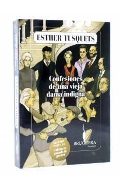 Cubierta de CONFESIONES DE UNA VIEJA DAMA INDIGNA (Esther Tusquets) Bruguera 2009