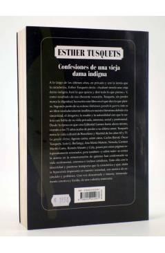 Contracubierta de CONFESIONES DE UNA VIEJA DAMA INDIGNA (Esther Tusquets) Bruguera 2009