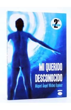 Cubierta de COLECCIÓN PERIPECIA. MI QUERIDO DESCONOCIDO (Miguel Ángel Vilchez Espinar) Dauro 2013
