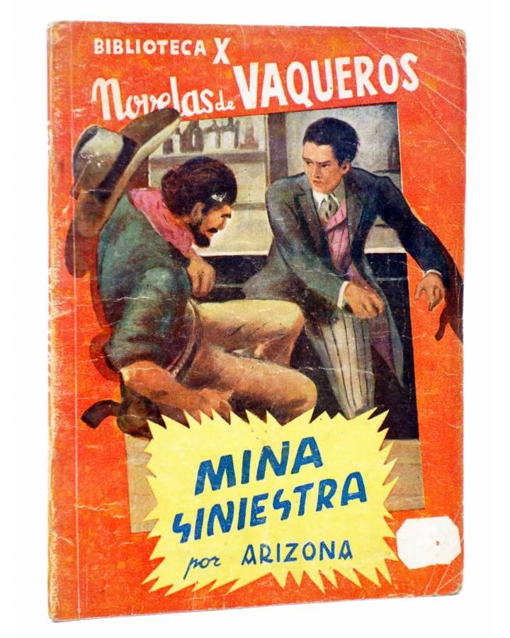 Cubierta de BIBLIOTECA X. NOVELAS DE VAQUEROS 29. MINA SINIESTRA (Arizona) Cies 1945