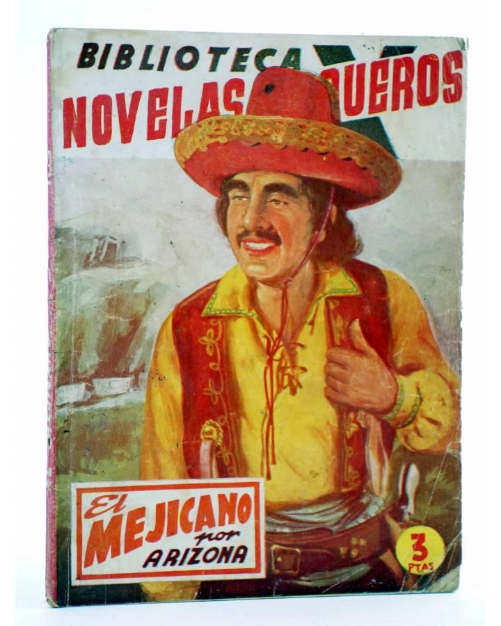 Cubierta de BIBLIOTECA X. NOVELAS DE VAQUEROS 33. EL MEJICANO (Arizona) Cies 1945