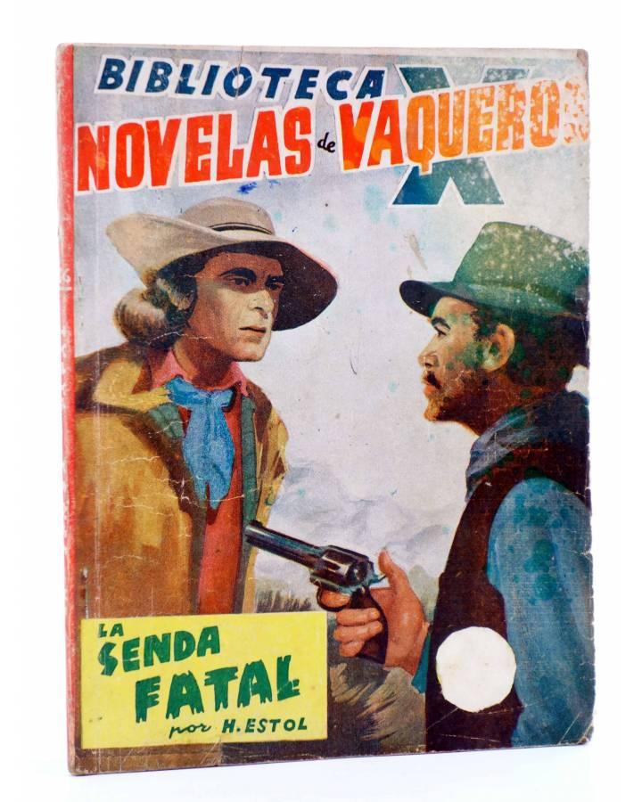 Cubierta de BIBLIOTECA X. NOVELAS DE VAQUEROS 36. LA SENDA FATAL (H. Estol) Cies 1946