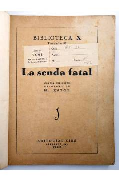 Muestra 1 de BIBLIOTECA X. NOVELAS DE VAQUEROS 36. LA SENDA FATAL (H. Estol) Cies 1946