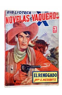 Cubierta de BIBLIOTECA X. NOVELAS DE VAQUEROS 39. EL RENEGADO (E. Mediante) Cies 1946